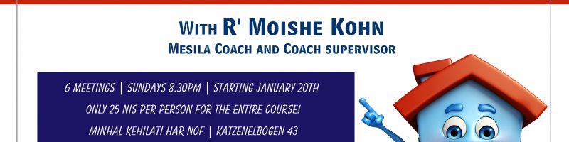 Har Nof Workshop, starting Jan 27
